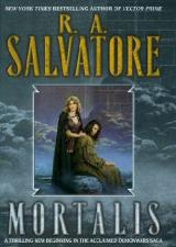Robert Salvatore: Mortalis