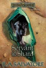 Robert Salvatore: Servant of the Shard