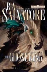 Robert Salvatore: The Ghost King